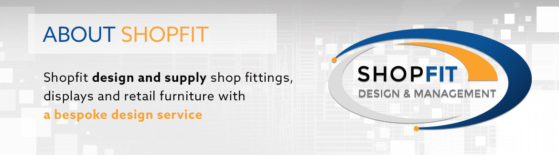 Shopfit Design & Management - About Us